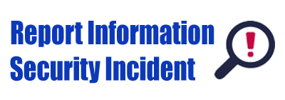 Report Information Security Incident